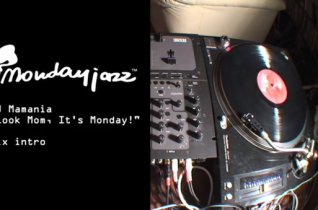 DJ Mamania Mondayjazz Mix teaser